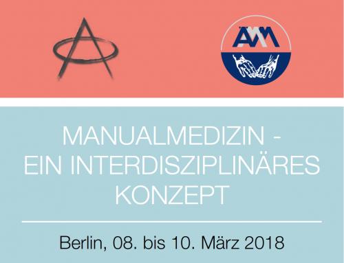 6. Gemeinsamer Kongress von ZiMMT und ÄMM: Manualmedizin – ein interdisziplinäres Konzept, 08.-10.03.2018 in Berlin